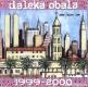 Daleka Obala 1999 2000 Front 1