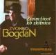 Zvonko Bogdan ivim ivot k o skitnica 1